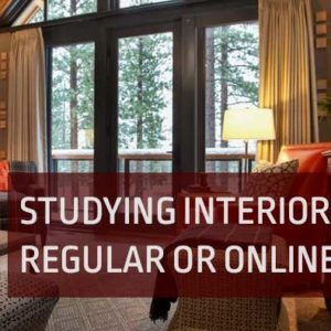 Studying Interior design: Regular or Online?